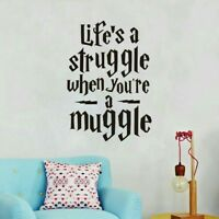 "Life's a struggle when you're a Muggle"" Harry Potter Wall Sticker"