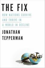 The Fix: How Nations Survive and Thrive in a World in Decline, Very Good Books