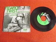 """ARMANDO SCIASCIA """"FIGARO TWIST/SWING RAPSODY"""" 7"""" VEDETTE 1961 Ita"""
