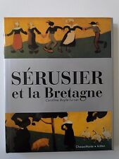 LIVRE SERUSIER ET LA BRETAGNE DE C. BOYLE TURNER ED CHASSE MAREE 1995 (B623)
