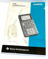 TEXAS INSTRUMENTS TI TI-82 GRAPHING CALCULATOR GUIDEBOOK