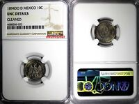 Mexico SECOND REPUBLIC 1894 DO D 10 Centavos NGC UNC DETAILS Durango KM# 403.3