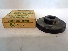 "NEW WOODS 6J 1"" BORE SURE-FLEX FLANGE"