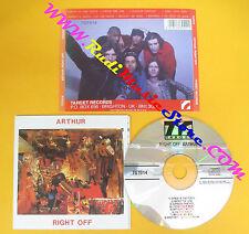 CD ARTHUR Right Off 1994 Uk TARGET RECORDS TGT014 no lp mc dvd (CS62)