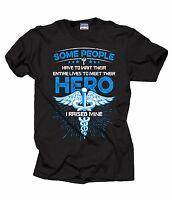 The Nurse's Dad Mom T-Shirt Nurses Mom T-shirt I Raised My Hero Tee Shirt