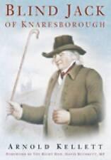 Blind Jack of Knaresborough by Arnold Kellett (Paperback, 2008)