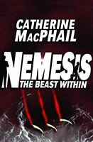 MacPhail, Catherine, The Beast Within (Nemesis # 2), Very Good, Paperback