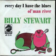 7inch BILLY STEWART every day i have the blues HOLLAND 1967 EX +PS CHESS REC