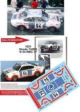 DÉCALS  1/43 réf 1031 Skoda 130 RS Svatopluk  Rallye Monte Carlo 1977