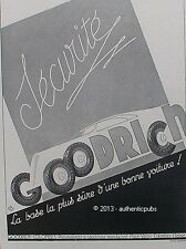 PUBLICITE PNEU GOODRICH SECURITE VOITURE SIGNE RAPENO DE 1935 FRENCH AD PUB RARE