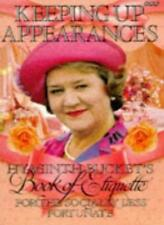 Keeping Up Appearances: Hyacinth Bucket's Book of Etiquette fo ,.9780563371076