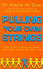 Wayne W Dyer - Pulling Your Own Strings (Paperback) 9780099454403