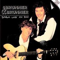 Brunner & Brunner Darum lieb' ich dich (1993) [CD]