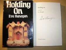 EVA HANAGAN - HOLDING ON  1st/1st  HB/DJ  1980  SIGNED  RARE