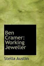 Ben Cramer: Working Jeweller: By Stella Austin