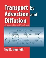 Transport by Advection and Diffusion 9780470631485 by Bennett, Ted