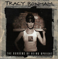 TRACY BONHAM The Burdens Of Being Upright  CD
