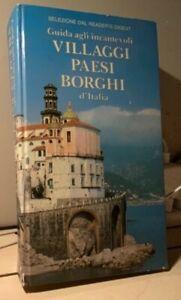 GUIDA AGLI INCANTEVOLI VILLAGGI PAESI BORGHI D'ITALIA 1988 SELEZIONE READER'S