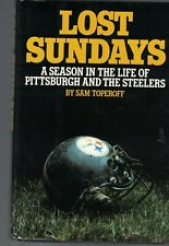Lost Sundays Season in the Life of Pittsburgh & Steelers Signed by Chuck Noll
