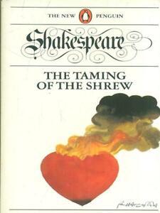 THE TAMING OF THE SHREW  SHAKESPEARE PENGUIN BOOKS 1987 THE NEW PENGUIN
