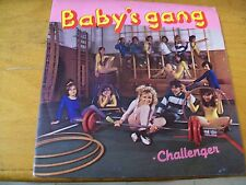 "BABY'S GANG CHALLENGER  7"" MINT--  (SCRITTO DA IVANA SPAGNA)"