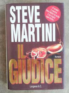 Il giudice - Steve Martini - Longanesi & C.
