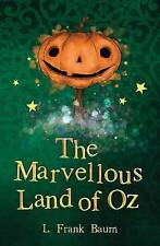 The Marvellous Land of Oz by L. Frank Baum (Paperback, 2016)