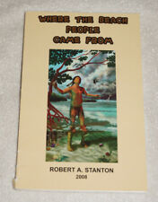 Where the Beach People came from by Robert Stanton 2008 Florida West Coast