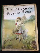 Antique Our Pet Lamb's Picture Book New York Late 1800's