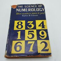 The Science Of Numerology What Numbers Mean To You By Walter Gibson 1927 1st Ed