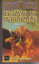 ROYAUMES OUBLIES 17 Le joyau du petit homme R.A Salvatore Fleuve Noir