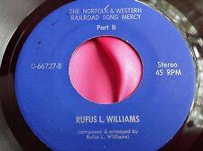 Hear Rare Private R&B Rocker Soul 45 : Rufus L Williams Mercy Railroad Song