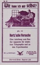 Heinrich Hertz, Hertz'sche Versuche, Physik, Telefunk, Telekommunikation. NEU!