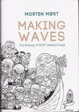 MAKING WAVES The History of HNST Media Group Morten Most 2014 Norwegian FREE S&H