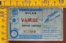 Biglietto Calcio Campionato 1983 Milan Varese