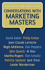 Good, Conversations with Marketing Masters, Miles, Louella, Mazur, Laura, Book