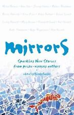 Mirrors: Sparkling New Stories from Prize-Winning Authors (Paperback or Softback