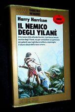HARRY HARRISON - IL NEMICO DEGLI YILANE - COSMO NORD ORO 1990 - 9788842904045