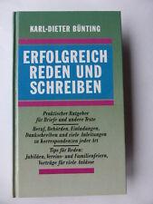 Bünting, Karl-Dieter Erfolgreich reden und schreiben Ratgeber für Briefe u Texte