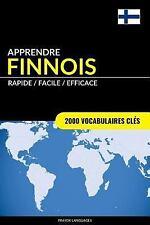 Apprendre le Finnois - Rapide / Facile / Efficace : 2000 Vocabulaires Clés by...