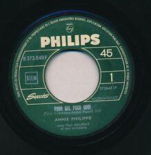 """ANNIE PHILIPPE 45 TOURS 7"""" FRANCE POUR QUI POUR QUOI"""