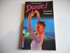 DANSE ! Le secret d'AURORE - ANNE-MARIE POL