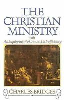 Christian Ministry, Hardcover by Bridges, Charles, Brand New, Free P&P in the UK