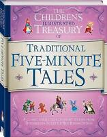 """AS NEW"" Traditional Five-Minute Tales: The Children's Illustrated Treasury, , B"