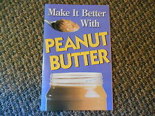 2003 Offbeat Uses, Recipes Cookbook, How to Make it Better with PEANUT BUTTER