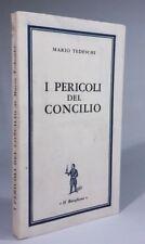 I PERICOLI DEL CONCILIO Mario Tedeschi IL BORGHESE 1962