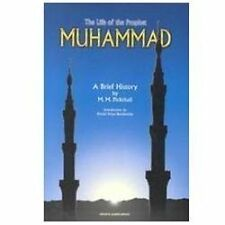 The Life of the Prophet Muhammad: A Brief History (Paperback or Softback)