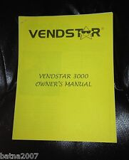 Vendstar 3000 and 4000 Candy Machine - Owners / Operational Manual