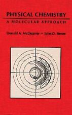 Physical Chemistry : A Molecular Approach by John D. Simon and Donald A....