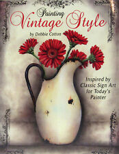 Painting Vintage Style Inspired by Classic Sign Art by Debbie Cotton (Paperback)